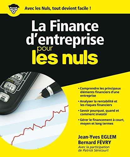 La finance d'entreprise pour les Nuls: Eglem, Jean-Yves