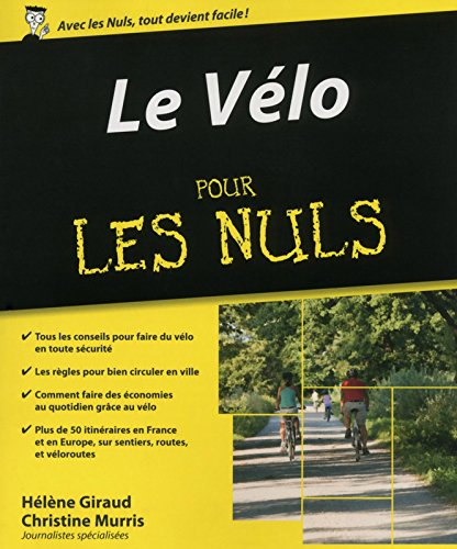 Le vélo Pour les Nuls: Christine Murris, H�l�ne Giraud