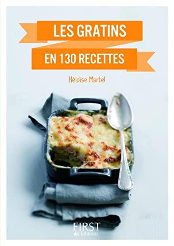 9782754057516: Les gratins en 130 recettes (Le petit livre)