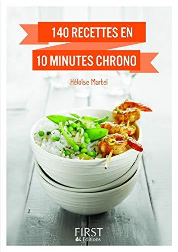 9782754057530: 140 recettes en 10 minutes chrono ! (Le petit livre)