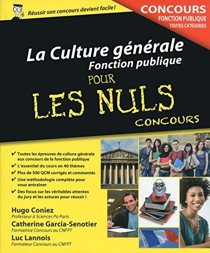9782754058186: La Culture générale - Concours de la Fonction publique pour les Nuls Concours