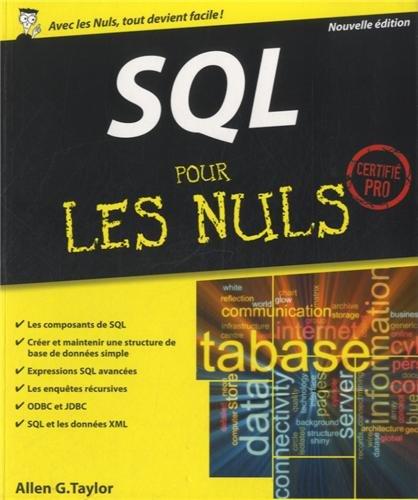 SQL pour les Nuls: Taylor, Allen G.