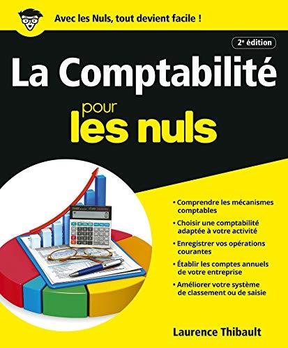 9782754058995: Comptabilité pour les nuls : Avec Le Plan comptable général