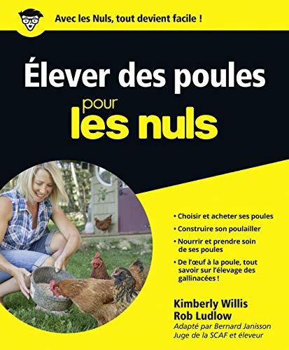 Élever des poules pour les Nuls: Willis, Kimberly