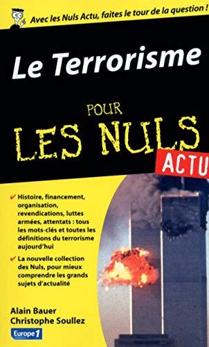 9782754060424: Terrorisme pour les Nuls actu (Le)