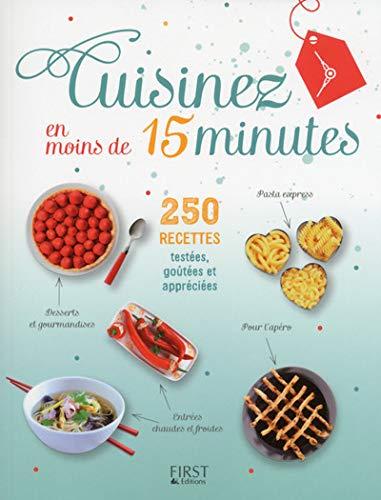 Cuisinez en moins de 15 minutes: Collectif