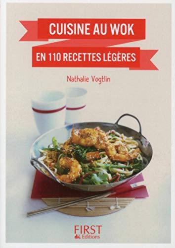 Petit livre de - Cuisine au wok: Nathalie VOGTLIN