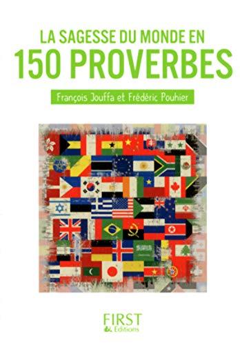 9782754064774: Petit Livre de - La Sagesse du monde en 150 proverbes