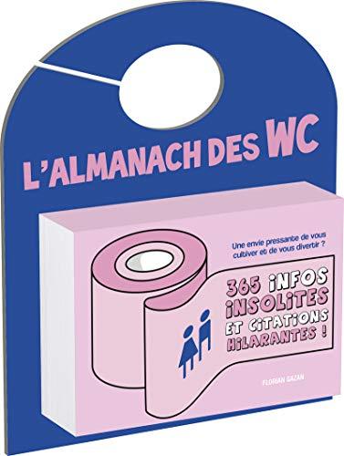 L'almanach des WC: Gazan, Florian