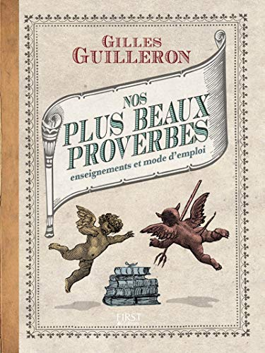 Nos plus beaux proverbes et leurs enseignements: Gilles Guilleron, Guilleron Gilles