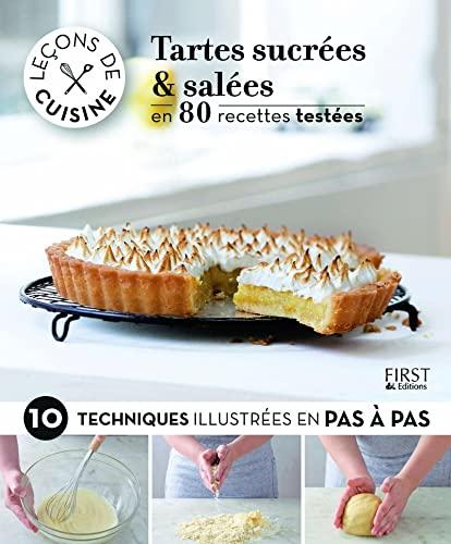 9782754067034: Leçons de cuisine - Tartes sucrées et salées