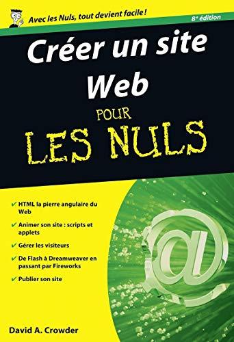 Créer un site web pour les Nuls: Crowder, David A.