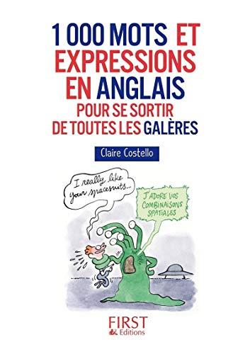 9782754069892: Petit Livre de - 1000 mots et expressions en anglais pour se sortir de toutes les galères