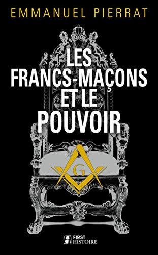 9782754070515: Les Francs-maçons et le pouvoir