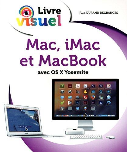 9782754070843: Le Livre visuel - Mac, iMac et MacBook