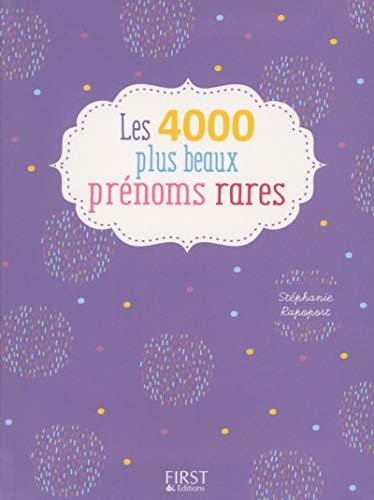 9782754071413: Les 4000 plus beaux prenoms rares