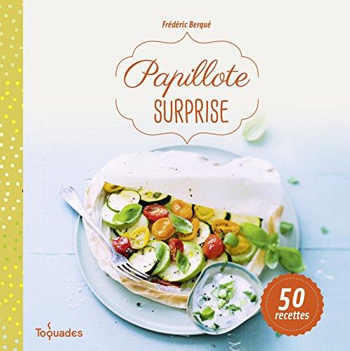 9782754072403: Papillote surprise, nouvelle �dition