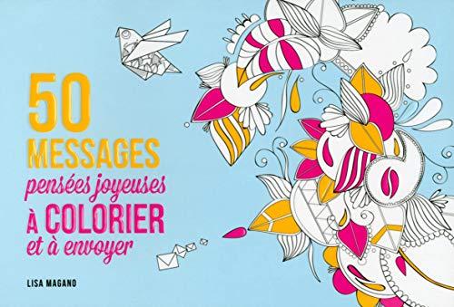 9782754072625: 50 messages pensées joyeuses à colorier et à envoyer