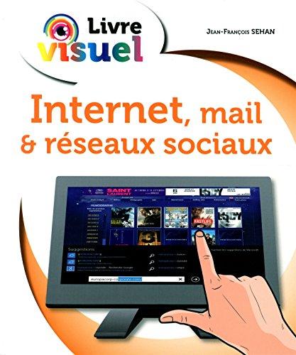 Internet, mail ET réseaux sociaux