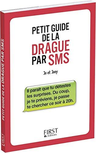 9782754074216: Le Petit guide de la drague par SMS