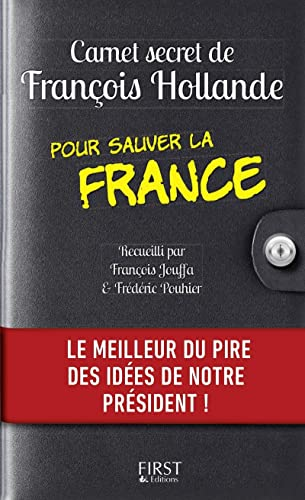 9782754074322: Carnet secret de Fran�ois Hollande pour sauver la France
