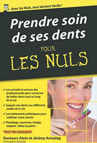 9782754074445: Prendre soin de ses dents pour les Nuls poche