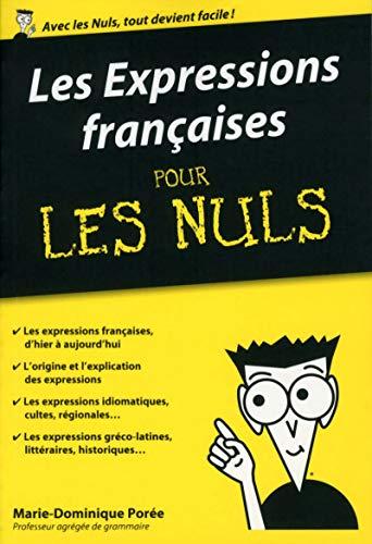 9782754074575: Les Expressions françaises pour les Nuls poche