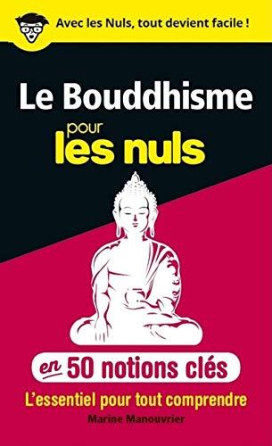 9782754074964: 50 notions cles sur le bouddhisme pour les nuls