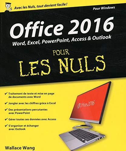 Office 2016 Pour Les Nuls: Wallace Wang