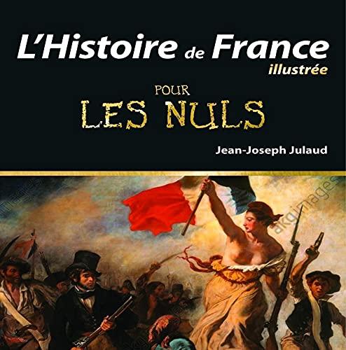 9782754076517: L'Histoire de France Illustrée pour les Nuls, 2e édition
