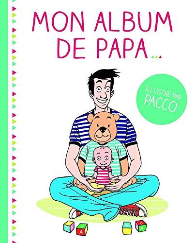 9782754076814: Mon album de papa