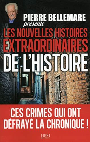 Pierre Bellemare présente les nouvelles histoires extraordinaires de l'Histoire: ...