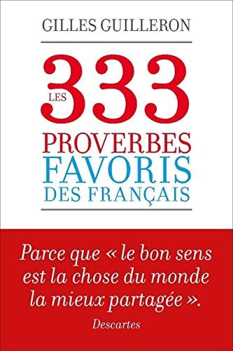 9782754077231: Les 333 proverbes favoris des Français