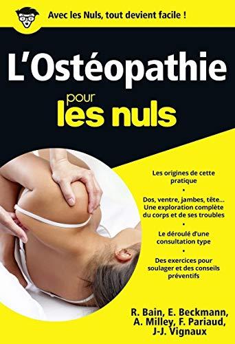 L'ostéopathie pour les Nuls: Pariaud, Frédéric