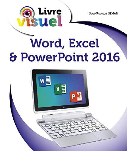 9782754080484: Livre visuel de - Word, Excel & PowerPoint 2016