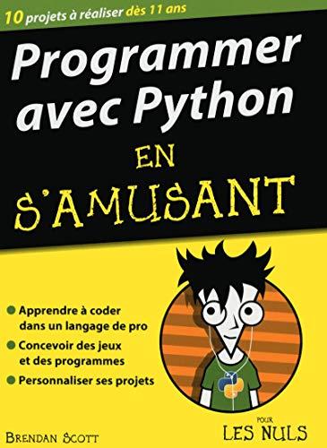 9782754080996: Programmer avec Python en s'amusant mégapoche pour les Nuls