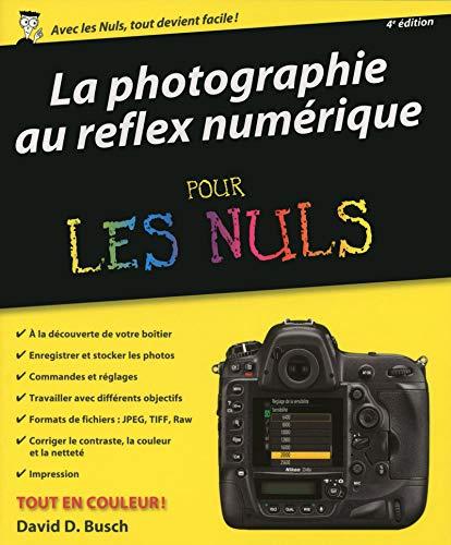 9782754083485: La photographie au reflex numérique pour les Nuls, 4e édition