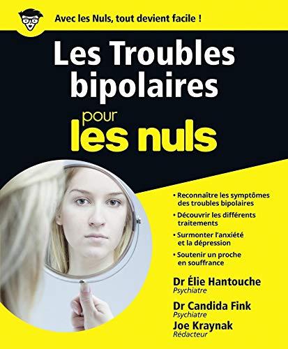 9782754084673: Les Troubles bipolaires pour les Nuls grand format