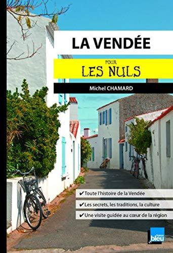 La Vendée pour les Nuls: Chamard, Michel