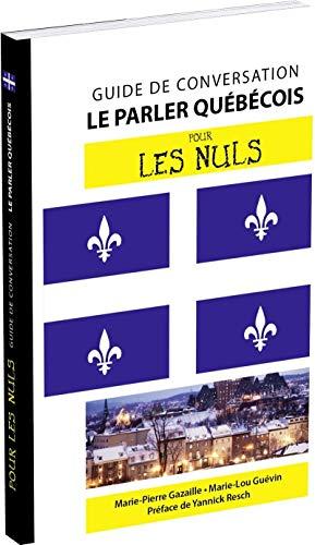 9782754085199: Le parler québécois : Guide de conversation pour les nuls