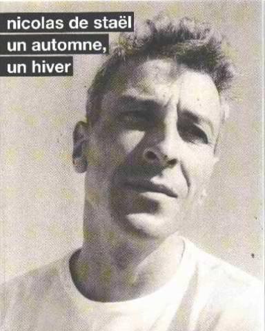 9782754100298: Nicolas De Stael, Un Automne, Un Hiver