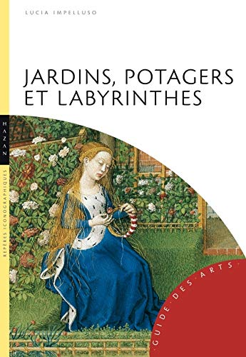 9782754101097: Jardins, potagers et labyrinthes