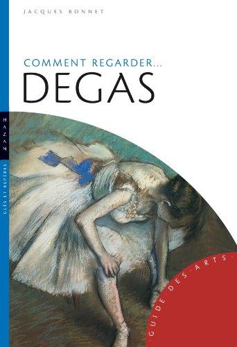 9782754101592: comment regarder Degas