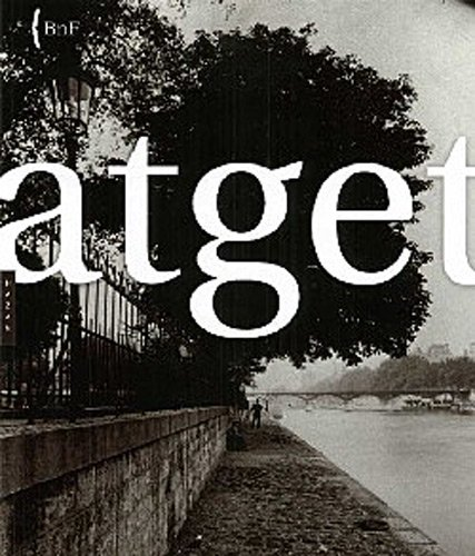 9782754101660: Eugene Atget (1857-1927) (Catalogues D'Exposition) (French Edition)