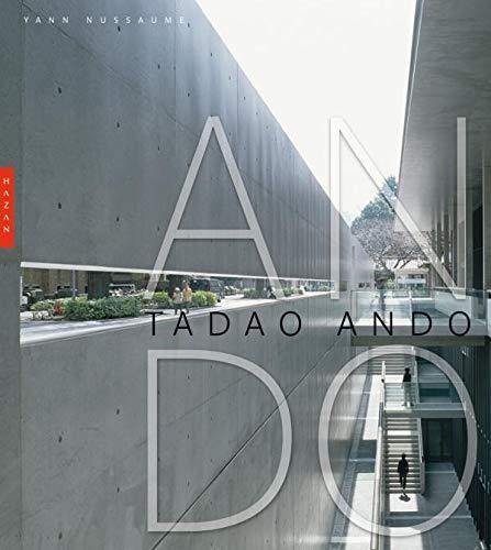 Tadao ando by nussaume yann hazan 9782754101974 - Architecte japonais tadao ando lartiste autodidacte ...