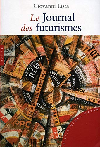 9782754102087: Le Journal Des Futurismes (French Edition)