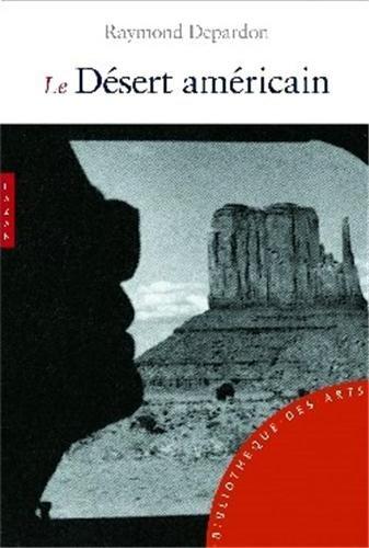 9782754102322: Le Desert Americain