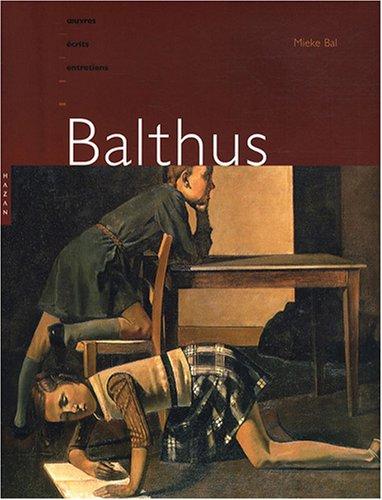 9782754102841: Balthus : Oeuvres, écrits et entretiens