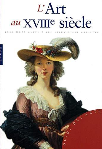 9782754103046: L'Art au XVIIIe siècle (French Edition)