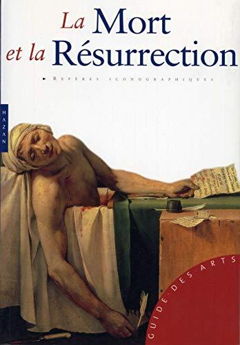 9782754103145: La Mort et la R�surrection